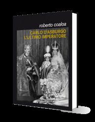 carlo-asburgo-ultimo-imperatore